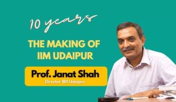 IIM Udaipur Director | ft. Prof. Janat Shah Journey