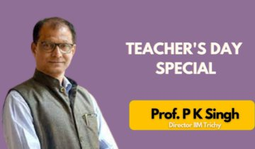 Imitate No One; Learn from Everyone | ft. Prof. PK Singh | Director IIM Trichy