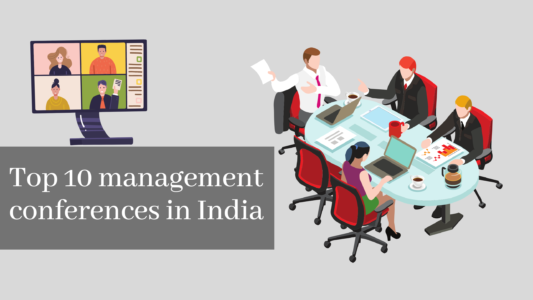 Top 10 management conferences in India