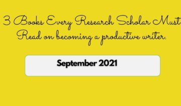 3 Books Every Research Scholar Must Read on becoming a productive writer.
